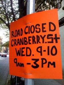 Cranberry St. Closed Wednesday 9-10